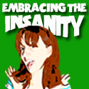 Embracing the Insanity